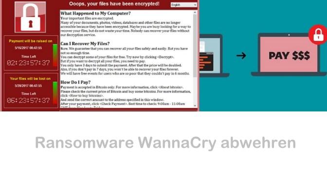 Ransomware WannaCry abwehren