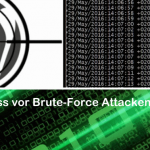 WordPress vor Brute-Force Attacken schützen