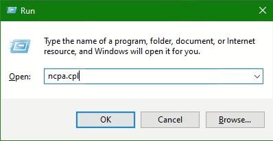Open Run enter ncpa.cpl and click OK